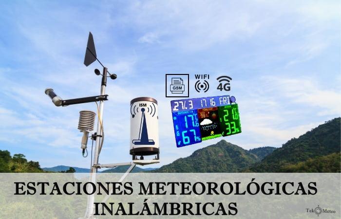 Estaciones Meteorológicas Inalámbricas